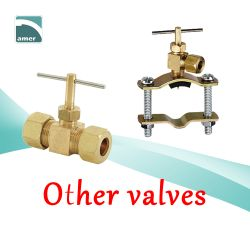 Saddle valve and needle valve and foot valve –Are Sheng